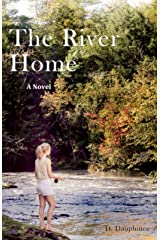 The River Home Kindle Edition