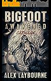 Bigfoot Awakened: Carnage