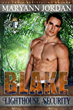 Blake (Lighthouse Security Investigations Book 5)