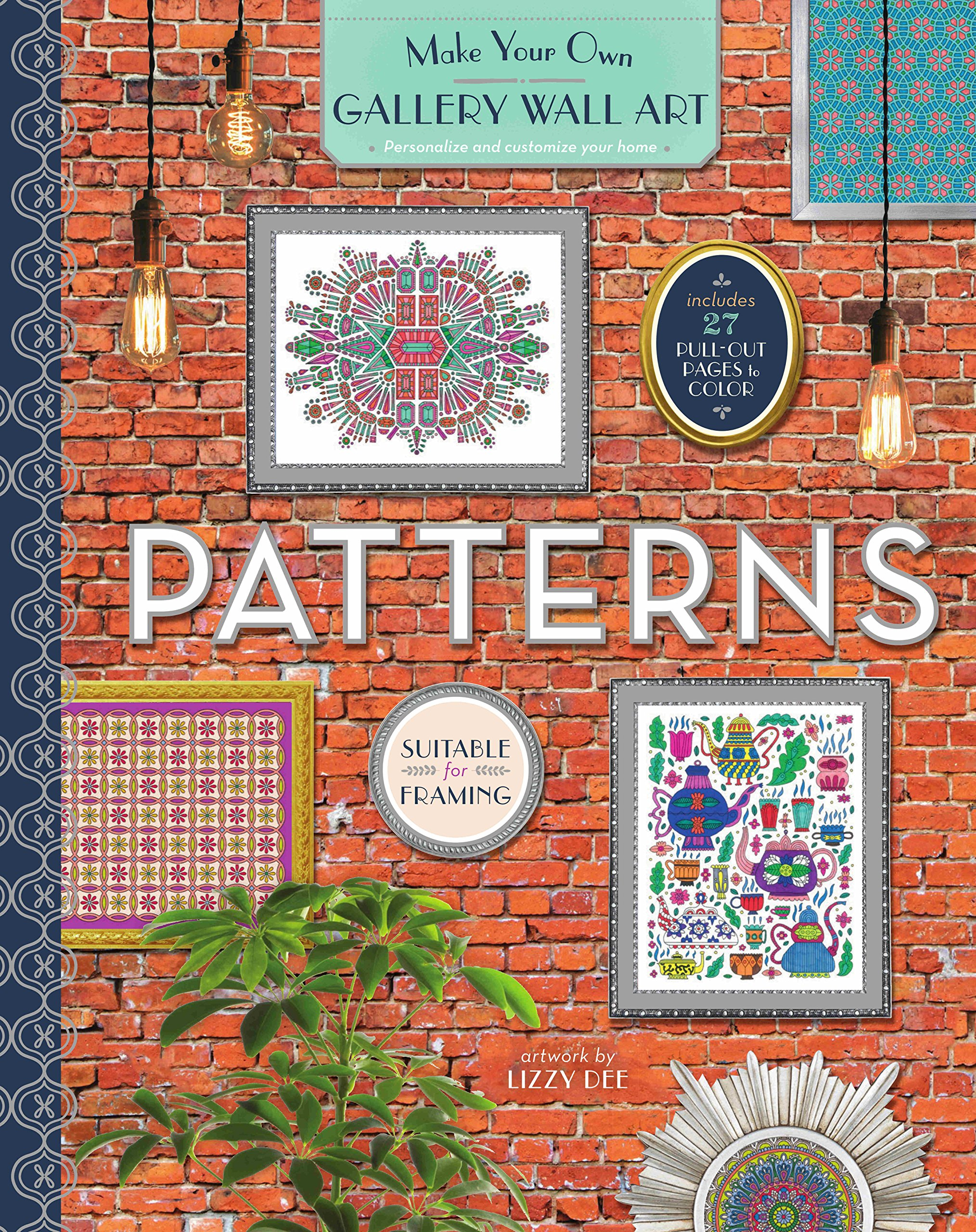 Color of art gallery walls - Amazon Com Gallery Wall Art Patterns Make Your Own Gallery Wall Art 9781474846752 Lizzy Dee Books