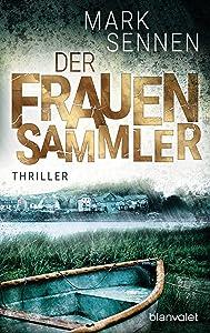 Der Frauensammler: Thriller (German Edition)