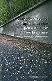 Penser et agir avec la nature