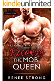 Becoming the Mob Queen: An Angel City Mafia Novel (Angel City Mafia Romance)