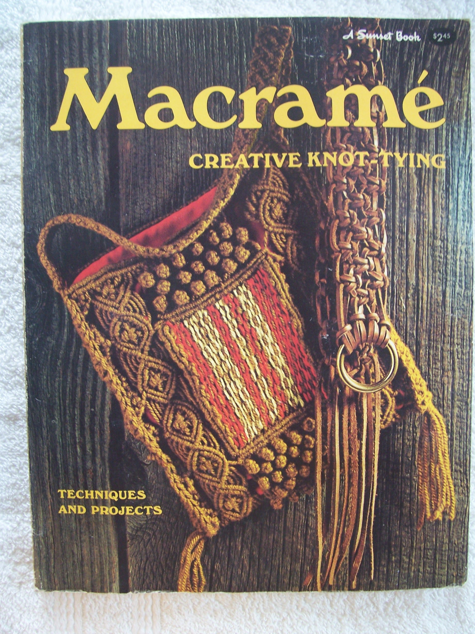 Macrame Creative Knot Tying Editors Of Sunset Books And How To Tie A Square Diagram Shoe Knots The Ins Outs Magazine