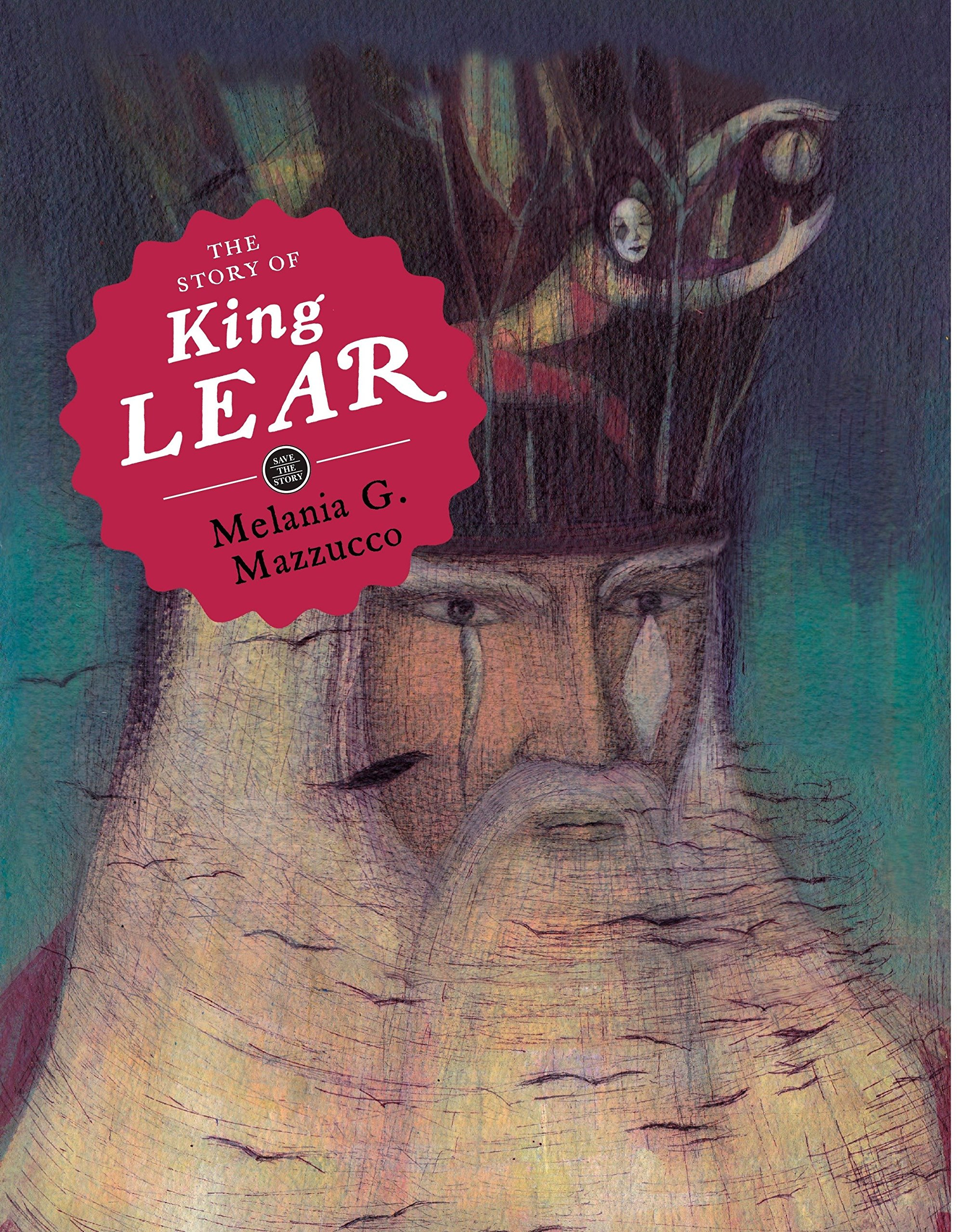 The Story of King Lear (Save the Story)