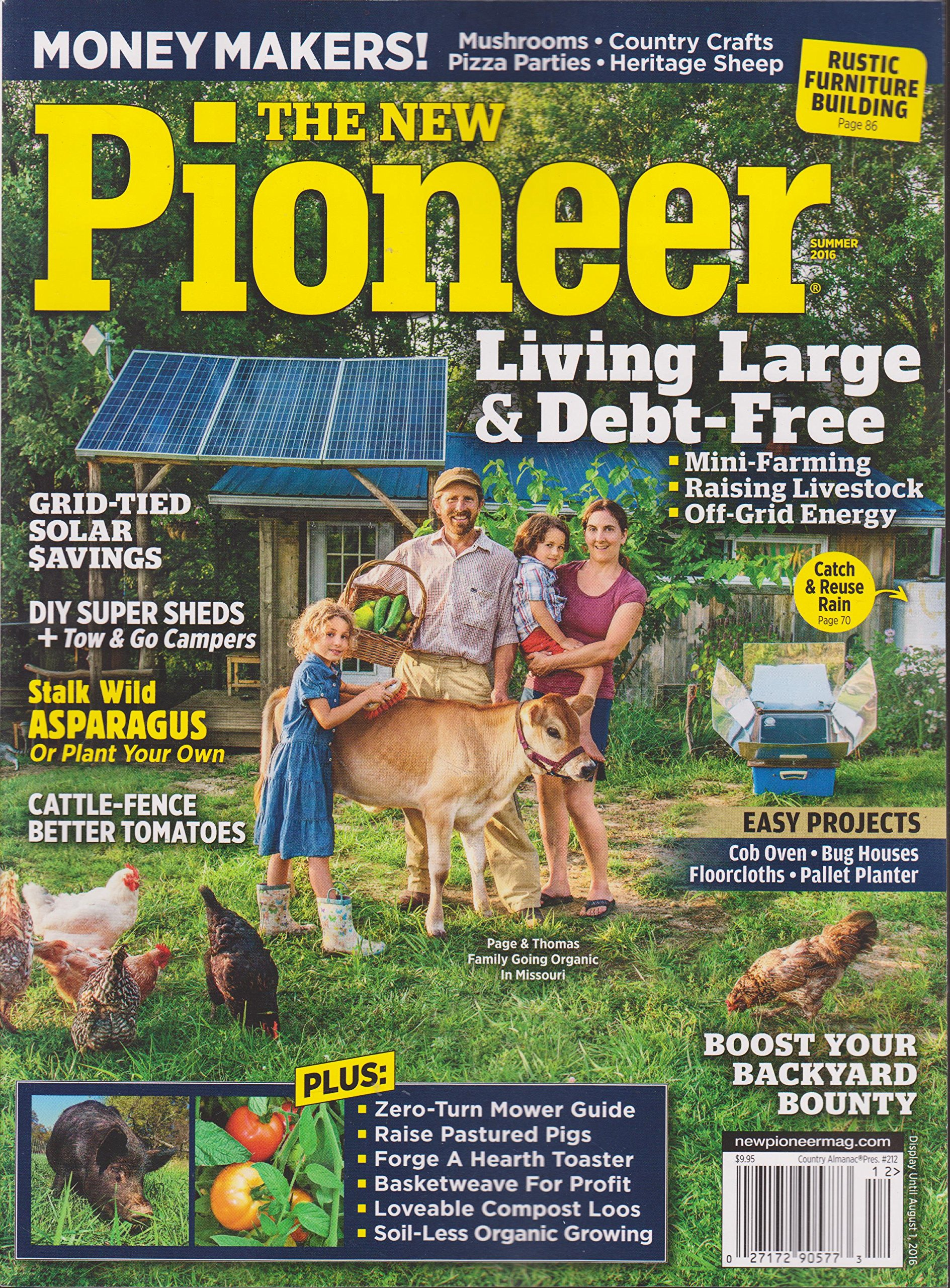 Read Online The New Pioneer Magazine Summer 2016 pdf epub