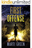 First Offense (Innocent Prisoners Project Book 4)
