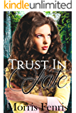 Trust In Fate: A gripping contemporary romance novel (Healed By Love Series #2)