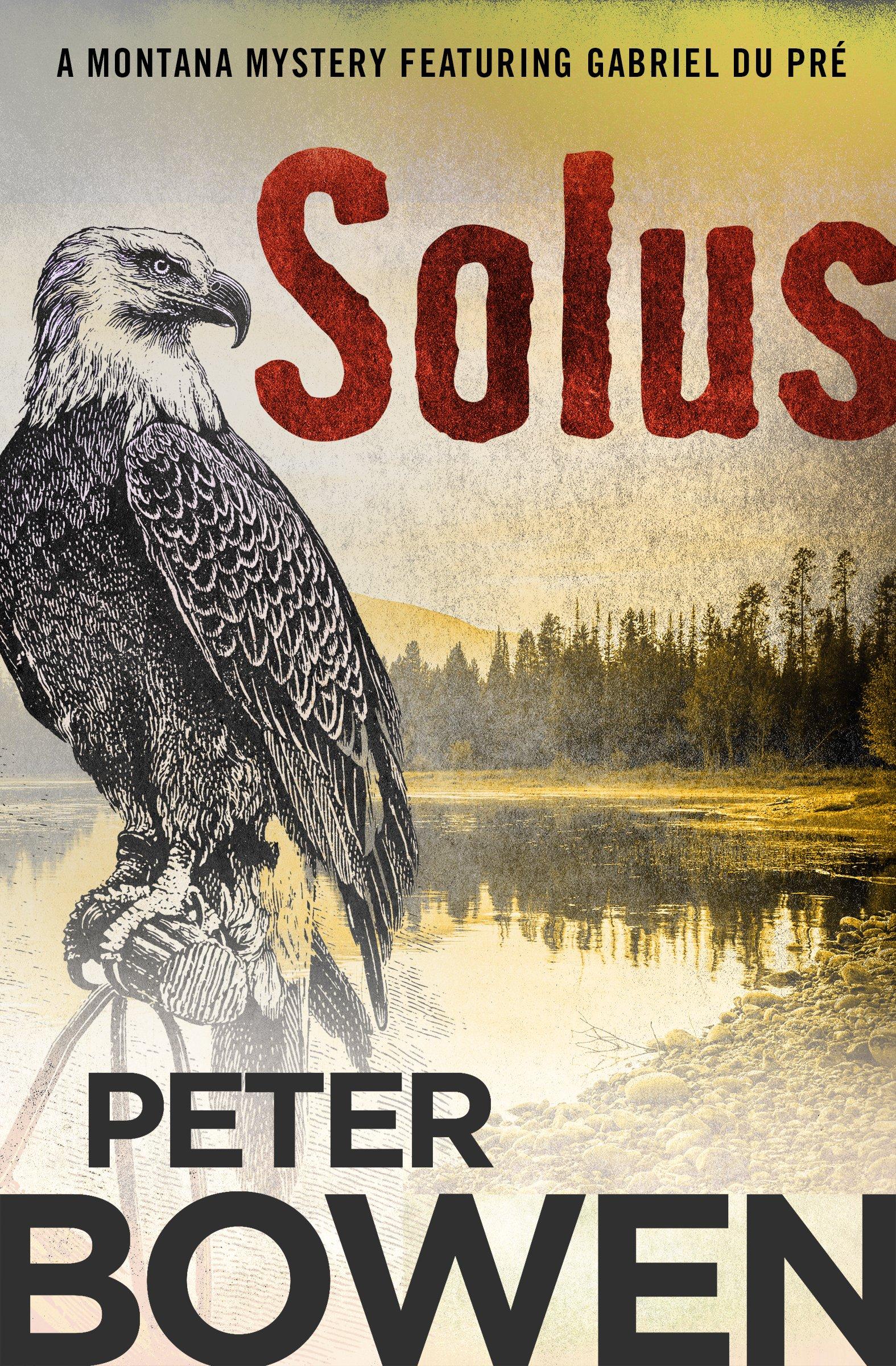 Solus (The Montana Mysteries Featuring Gabriel Du Pré)