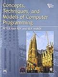 Concepts Techniques and Models of Computer Programing