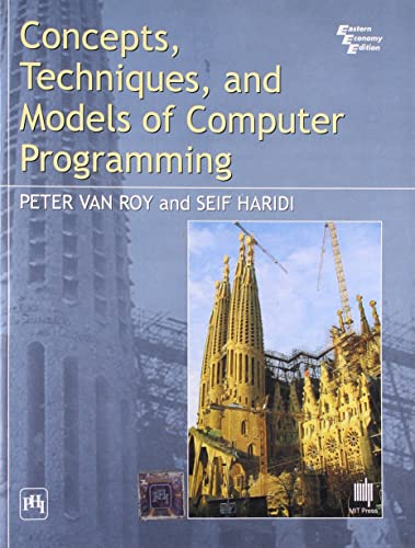 Concepts; Techniques and Models of Computer Programming