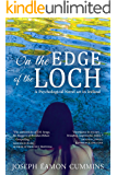 On the Edge of the Loch: A Psychological Novel set in Ireland