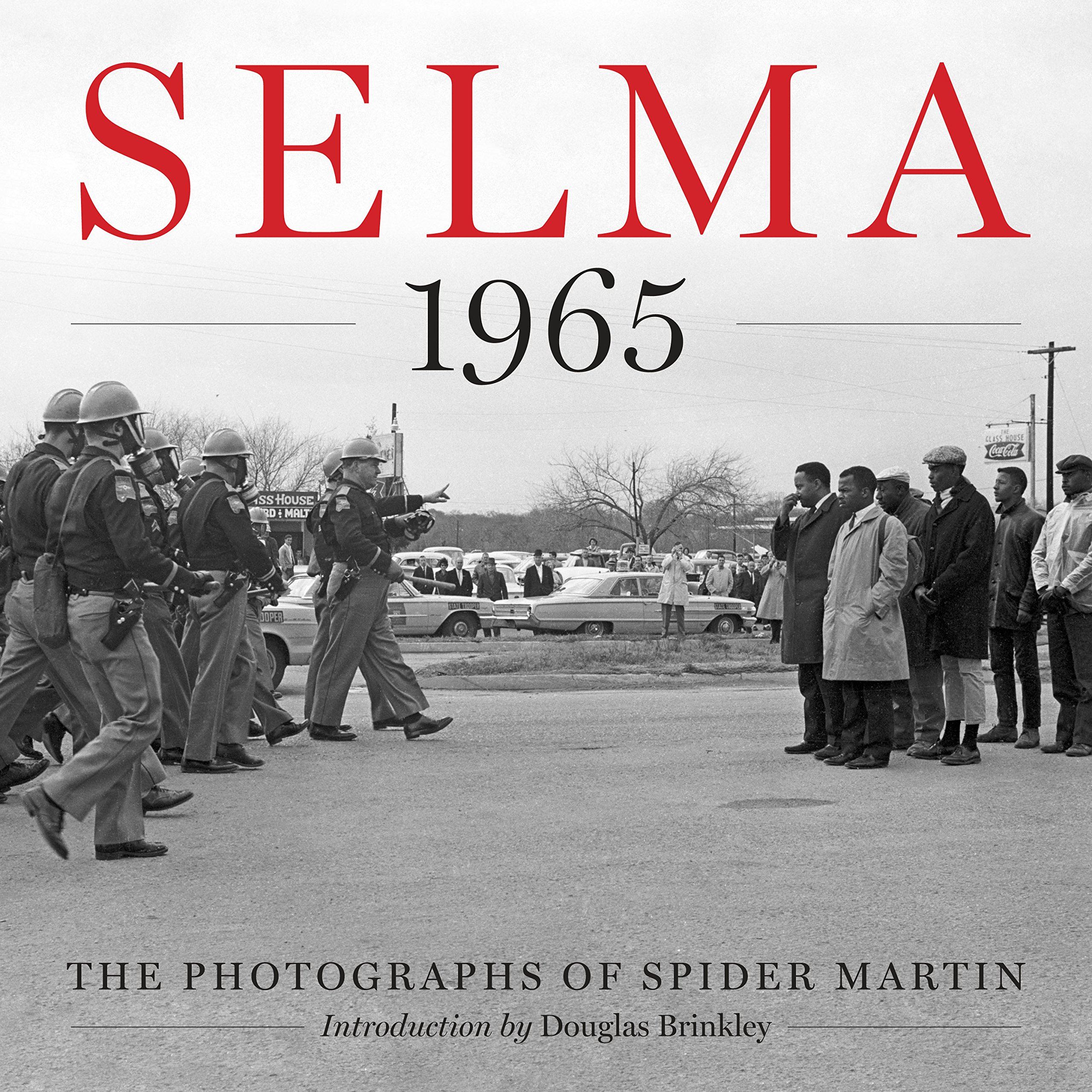 Read Online Selma 1965: The Photographs of Spider Martin PDF