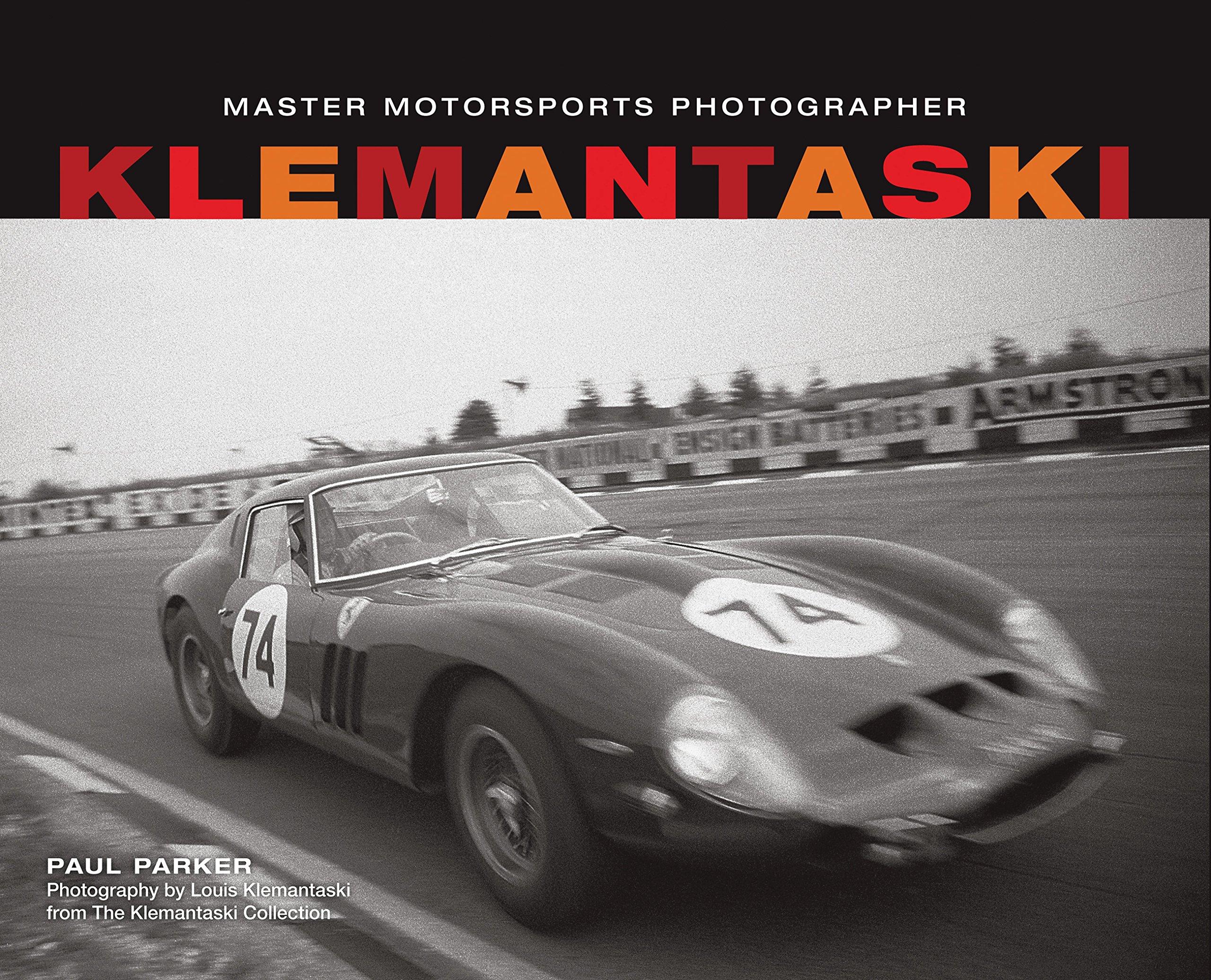 Read Online Klemantaski: Master Motorsports Photographer PDF ePub fb2 book