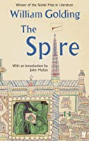 The Spire: With An Introduction By John