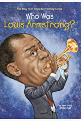 Who Was Louis Armstrong? Paperback
