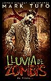 Lluvia De Zombis 3: El Final... -  Zombie Fallout 3  En Español (Spanish Edition)