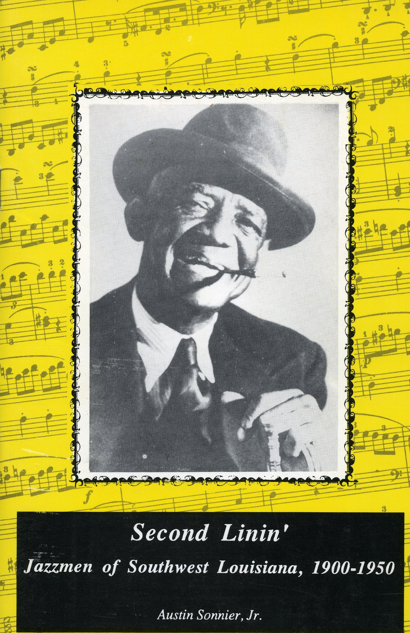 Second Linin: Jazzmen of Southwest Louisiana 1900-1950