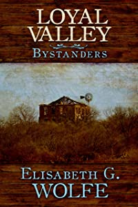 Loyal Valley: Bystanders