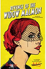 Revenge of the Widow Malmon Kindle Edition