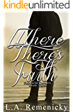 Where There's Faith (Fairfield Corners Book 3)