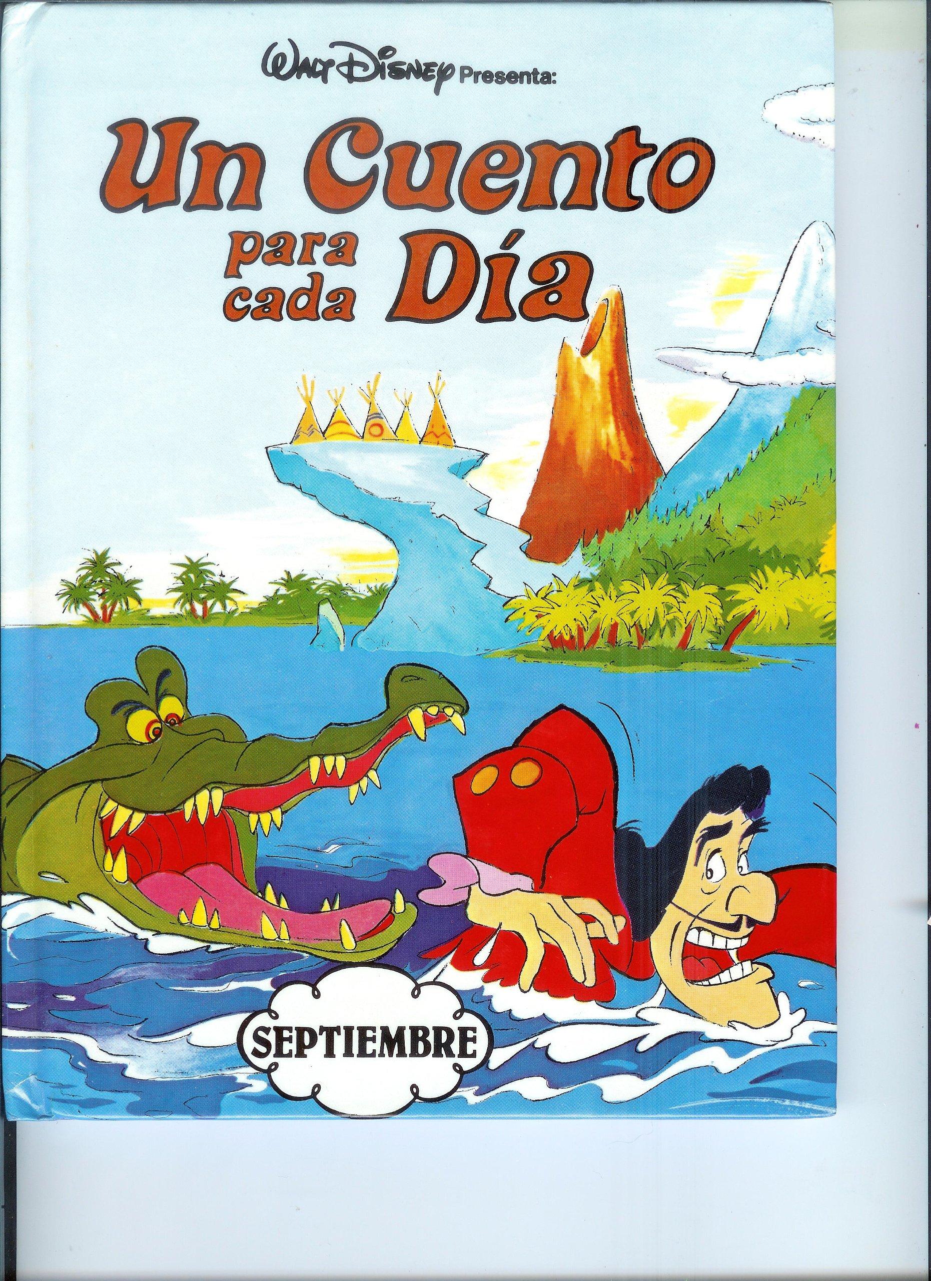 Walt Disney Presenta: Un Cuento para cada Dia Septiembre Unknown Binding – 1977