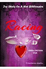 Racing (Icy Shots on a Hot Billionaire Book 1) Kindle Edition