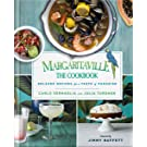 Margaritaville: The Cookbook: Relaxed Recipes For a Taste of Paradise (English Edition)
