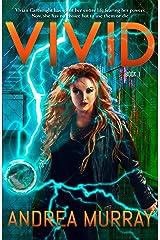 Vivid (The Vivid Trilogy Book 1) Kindle Edition