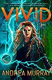 Vivid (The Vivid Trilogy Book 1)