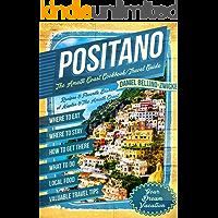 Positano The Amalfi Coast Cookbook: Travel Guide