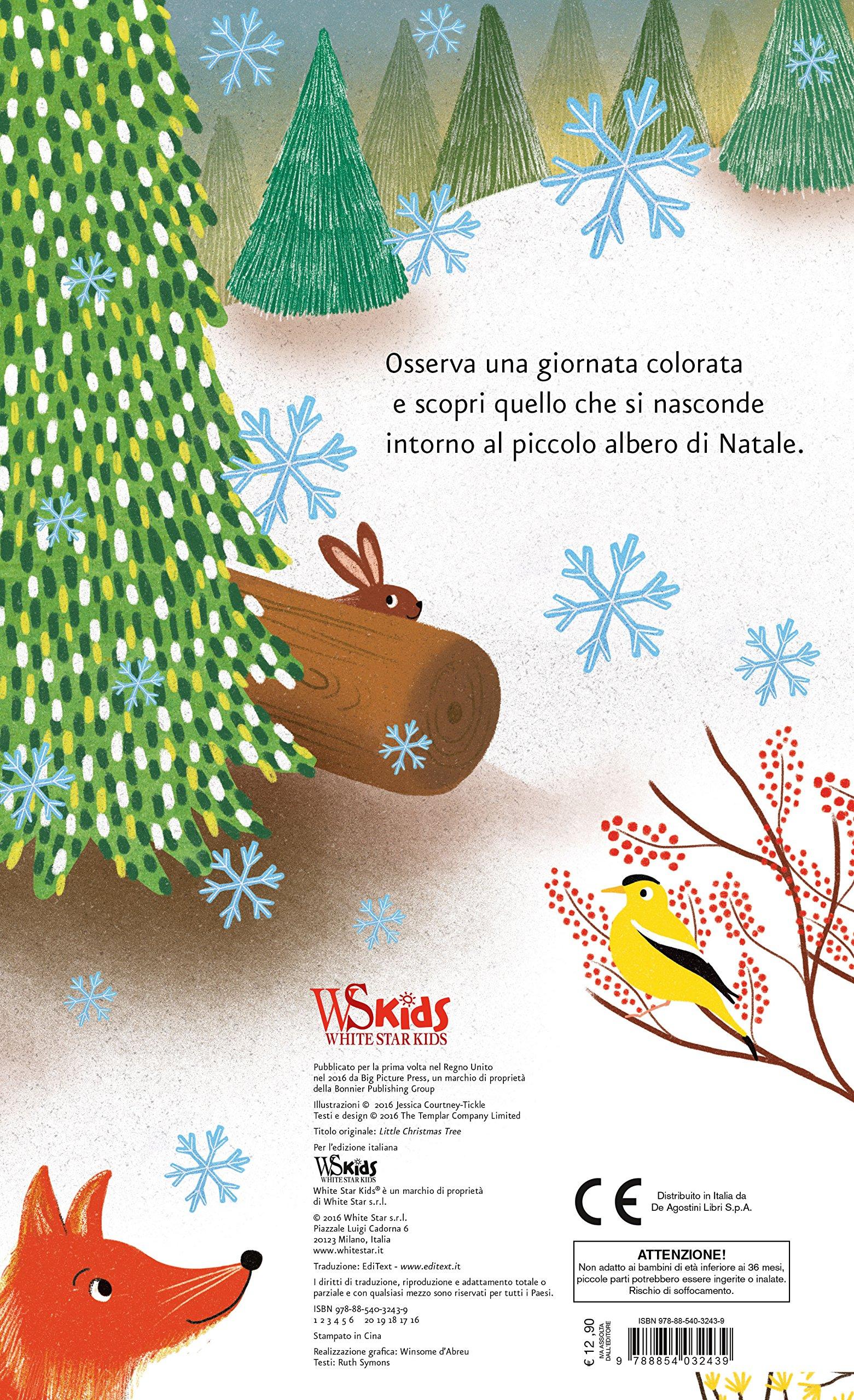 Foto Di Un Albero Di Natale.Storia Di Un Piccolo Albero Di Natale Jessica Courtney