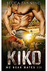 KIKO (MC Bear Mates Book 3)