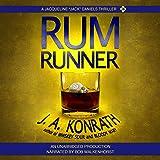 "Rum Runner - A Thriller: Jacqueline ""Jack"" Daniels Mysteries, Book 9"