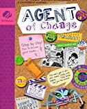It's Your World - Change It! (Juniors - Agent of Change, A Leadership Journey)
