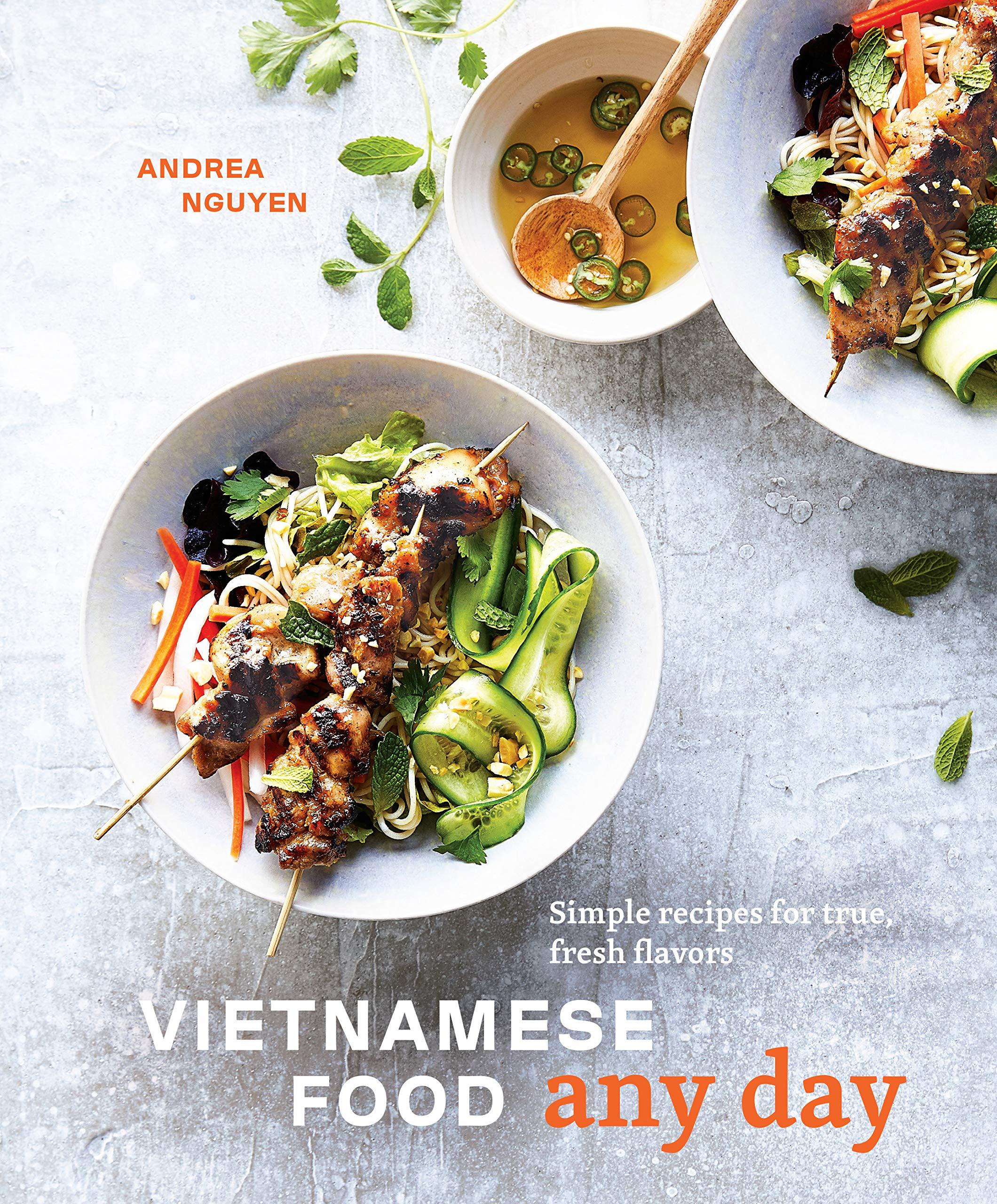 Amazon Com Vietnamese Food Any Day Simple Recipes For True