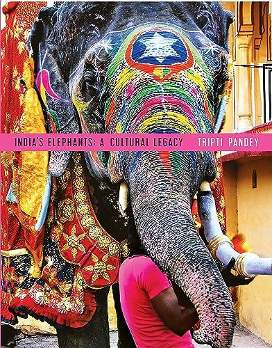 India�s Elephants: A Cultural Legacy