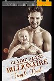 Billionaire Single Dad (Billionaires - #22) (English Edition)