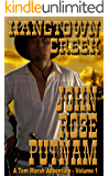 Hangtown Creek: A Tale of the California Gold Rush (A Tom Marsh Adventure Book 1)