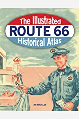 The Illustrated Route 66 Historical Atlas Hardcover