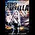 Super Starrella (Secret Supers Book 1)
