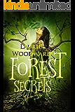 Forest Secrets: A Magical Mystery Novel