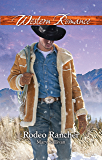 Rodeo Rancher (Rodeo, Montana Book 2)