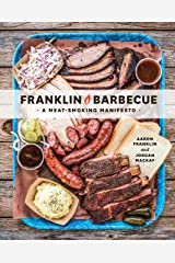 Franklin Barbecue (A Meatsmoking Manifesto) Hardcover