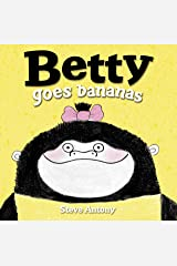 Betty Goes Bananas Hardcover