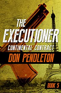 Continental Contract (The Executioner Book 5)