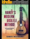 Randy's Modern Ukulele Method: The Ultimate Beginner Ukulele Book (English Edition)