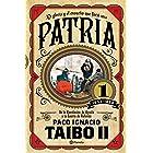 Patria 1 (Fuera de colección) (Spanish Edition)