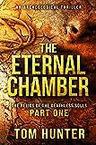 The Eternal Chamber: An Archaeological