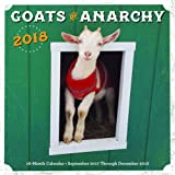 Goats of Anarchy 2018: 16 Month Calendar Includes September 2017 Through December 2018